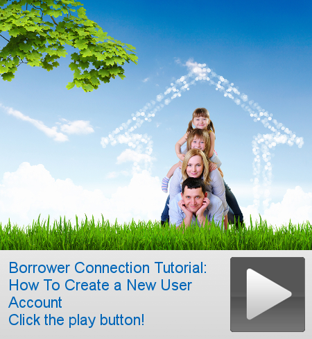 Borrower Connection Tutorial: How To Create a New User Account. Click the link.